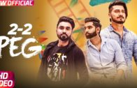 2-2 Peg | Video | Parmish Verma | New Punjabi Song 2018