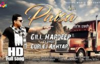 Paisa | Gill Hardeep | Gurlej Akhtar | New Song HD Video 2018.