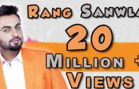 Rang Sanwla | Aarsh Benipal |Video | New Punjabi Songs 2014.