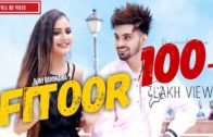 Fitoor : B Jay Randhawa | Jaani | B Praak | New Punjabi Songs 2018.